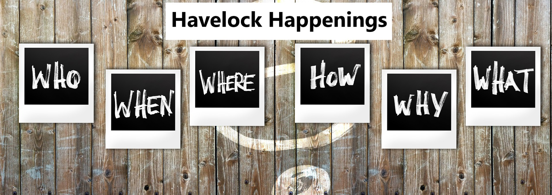 Havelock Happenings